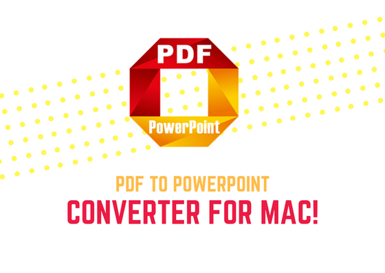 pdf to powerpoint mac